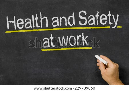 Blackboard with the text Health and Safety at work