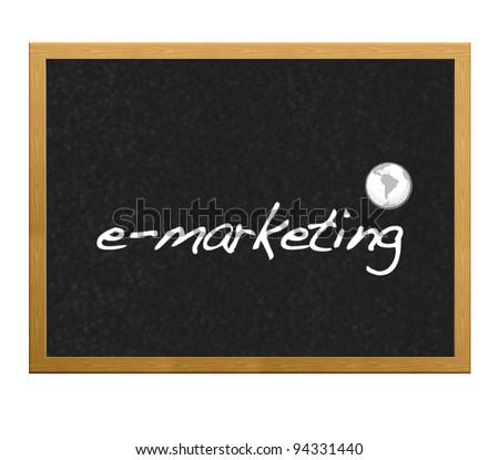Blackboard with the Word e-marketing.