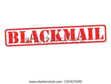 BLACKMAIL Rubber Stamp over a white background. - stock photo