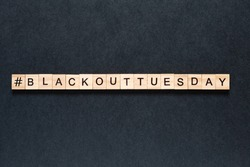Blackout tuesday inscription on a black background. Black lives matter, blackout tuesday 2020 concept. unrest. rallies. brigandage. marauders. looting.