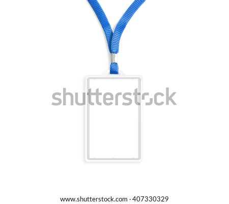 Blank bagde mockup isolated on white. Plain empty name tag mock up hanging on neck with string. Nametag with blue ribbon and transparent plastic paper holder. Badge  clipping path. Corporate design. #407330329