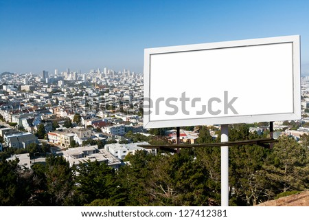 Blank billboard sign with white background above the San Francisco, California Skyline Stock fotó ©