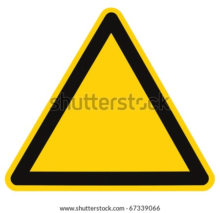 Blank Danger And Hazard Sign, isolated, black triangle over yellow, large macro #67339066
