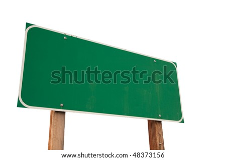 Blank Green Road Sign Isolated on a White Background - Ready for your own message.