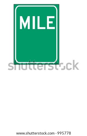 Blank Green Single digit mileage sign isolated on a white background