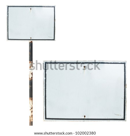 blank old traffic sign