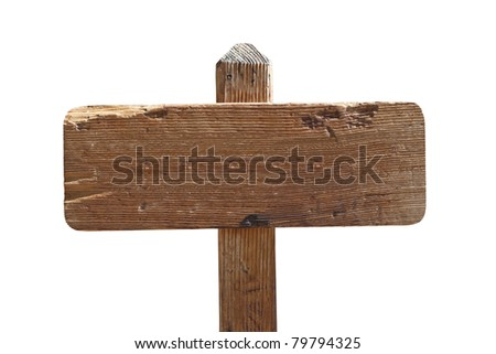 Blank old wooden trail sign isolated.
