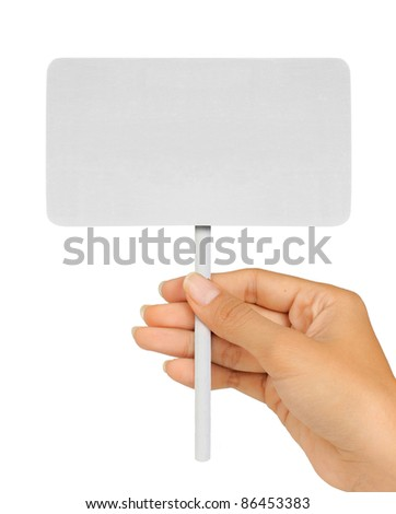 Blank Sign In hand Isolated on A White Background.