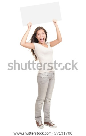 Blank sign. Woman holding empty blank white sign above her head. Excited and screaming beautiful young woman isolated on white background standing in full length.