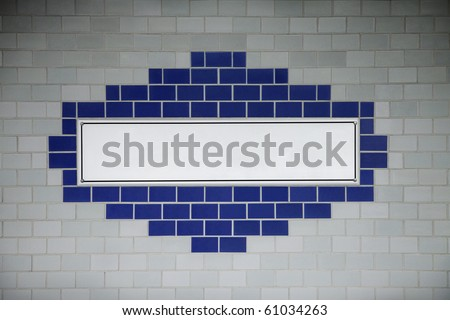 Blank subway wall sign.