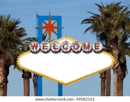 Blank Welcome to Las Vegas Historic Road Sign.