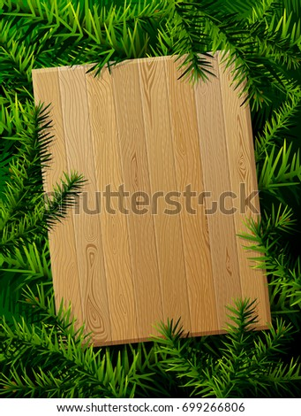 Blank wooden board against pine branches. Christmas template with christmas tree twigs. Best layout for new years day, christmas, winter holiday, new years eve, silvester, etc