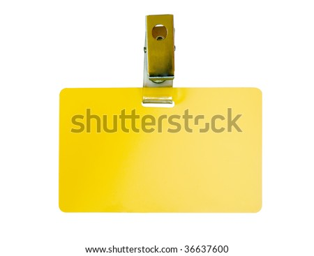 Blank yellow badge with clip isolated on white
