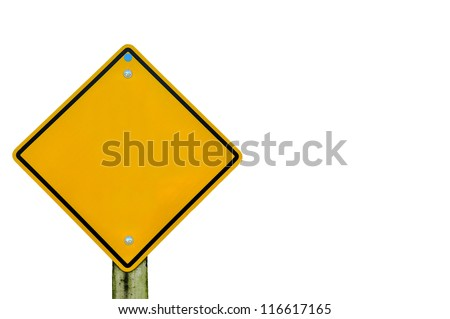 Blank yellow road sign on white background, empty road sign on background, text box