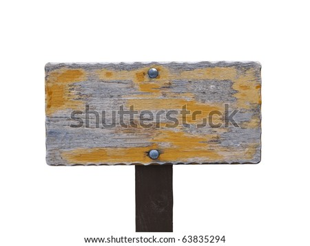 Blanked out worn wooden hiking trail sign.