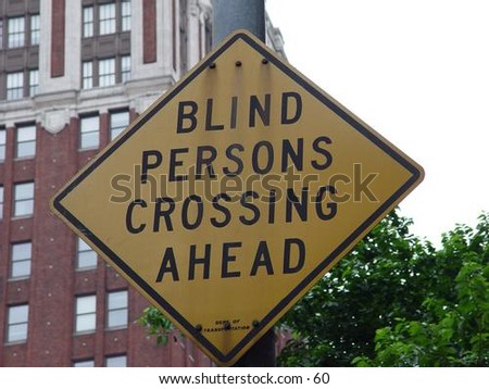 Blind Persons Crossing Ahead