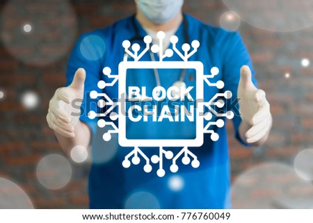 Blockchain Medicine Information Technology. Doctor using virtual interface offers semiconductor (circuit board) blockchain text icon. Block Chain Health Care concept. #776760049