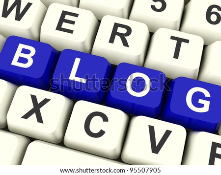 Blog Computer Keys Colored Blue For Blogger Website