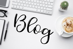 Blogging,blog concepts ideas with white worktable