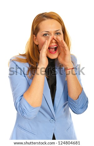 Blond business woman shouting isolated on white background