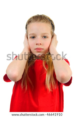 Blonde young girl covers her ears: Hear no evil, isolated on white background