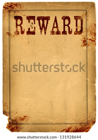 Bloody stained old western reward poster made from real antique 1800s paper