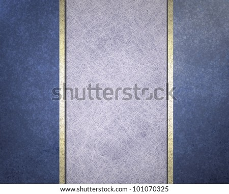 blue background with parchment white background and white gold ribbon stripes on faint grunge background texture has old vintage design style of blue frame or side bars for website template banner ads
