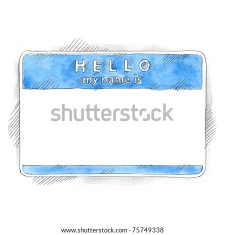 Blue blank name tag sticker HELLO my name is with shadow on white background. Badge painted handmade draw ink sketch and watercolor technique