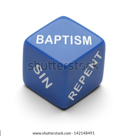 Blue Dice with Repent Sin and Obey on it Isolated on a White Background.