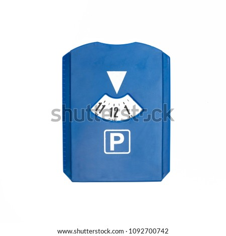 Blue parking disc with arrival time isolated on white