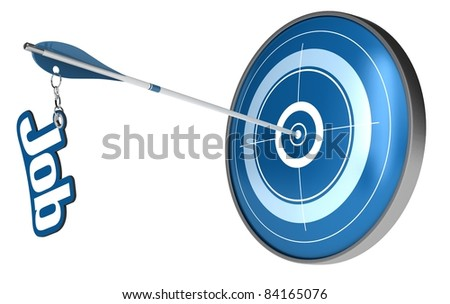 blue target and an arrow hitting the center, the arrow have the word job attached the image is isolated over a white background