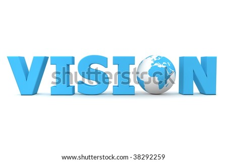 blue word Vision with 3D globe replacing letter O