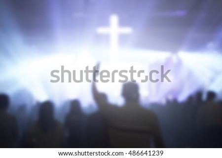 Blur,christian music concert with raised hand,Vintage tone of christian music concert with raised hand,Human raising hands. Mercy Right Trust Catholic Migrant Free Bold Labour God Power Moral Grief