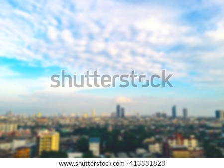 Blur image of the top view of the city of Bangkok, Thailand. #413331823