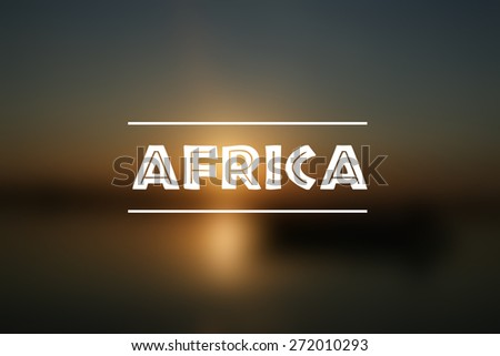 Blurred Africa Background