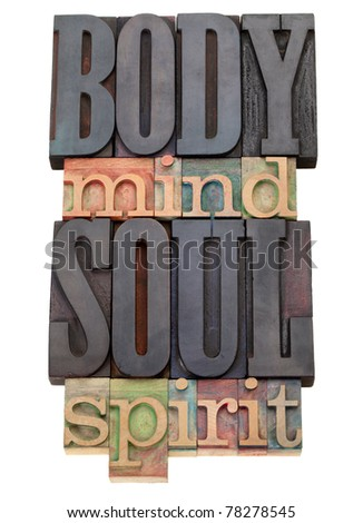 body, mind, soul, spirit - isolated word abstract in vintage wood letterpress printing blocks