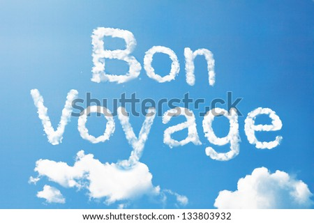 Bon voyage a cloud  massage on sky