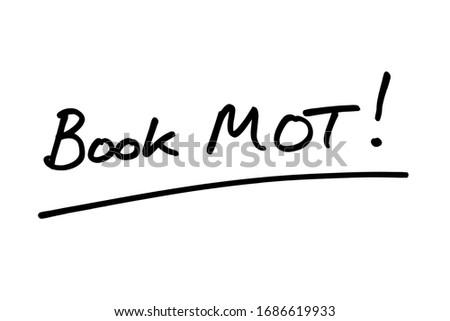 Book MOT! handwritten on a white background. Photo stock ©