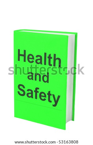 Book with words Health and Safety on green cover
