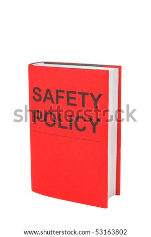 Book with words Safety Policy on red cover