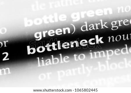 bottleneck word in a dictionary. bottleneck concept.