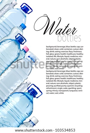 Bottles of water isolated on the white with copy space