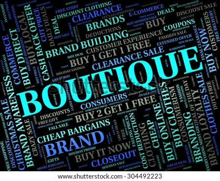Boutique Word Showing Commercial Activity And Stores