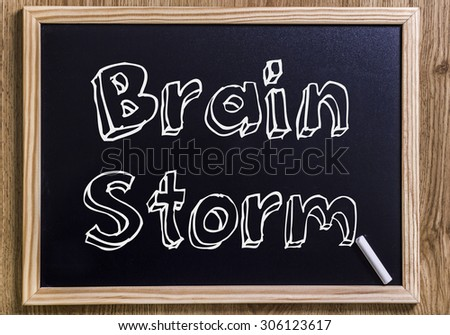 Brain Storm - New chalkboard with outlined text - on wood