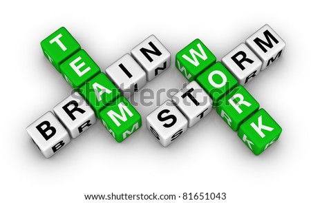 brainstorm and teamwork
