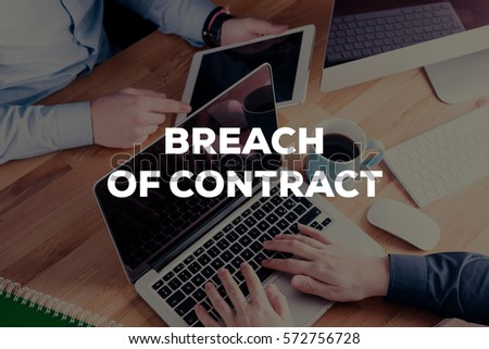 BREACH OF CONTRACT CONCEPT