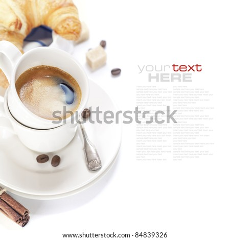 Breakfast with coffee and croissants over white (with sample text)