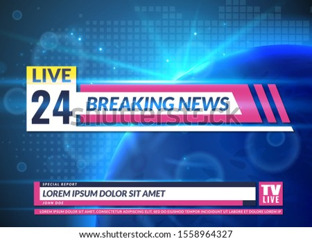 Breaking news. Tv reporting screen banner template design. Breaking television news, online broadcast information data studio report channel reporter home backdrop