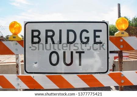 Bridge Out Caution sign