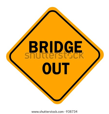Bridge Out sign isolated on a white background